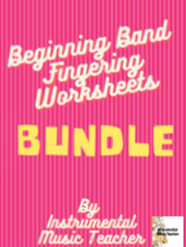 Beginning Band Note Identification and Fingering Sheets Bundle