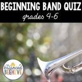 Beginning Band Quiz