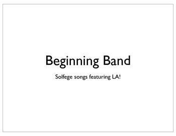 Beginning Band Solfege Songs featuring LA