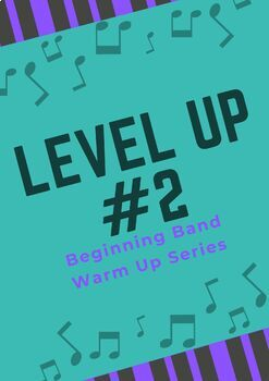 Beginning Band Warm Up - Level Up #2