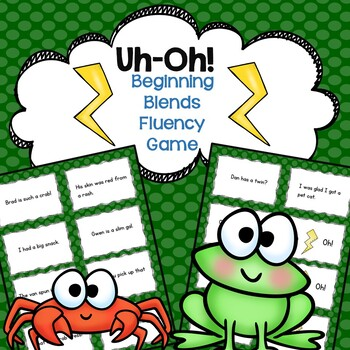Beginning Blends Fluency Game Uh-Oh!