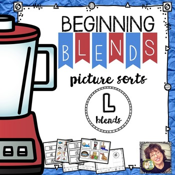 Beginning Blends Picture Sorts  L Blends