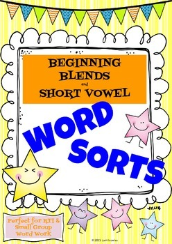 Beginning Blends & Short Vowel Word Sorts