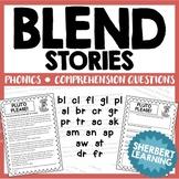 Beginning Blends Stories - bl, cl, fl, gl, pl, sl, br, cr, gr, pr, tr, sc + more