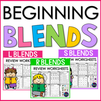 Beginning Blends Worksheets - L, R and S Blends Worksheets BUNDLE