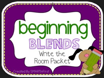 Beginning Blends Write the Room Packet
