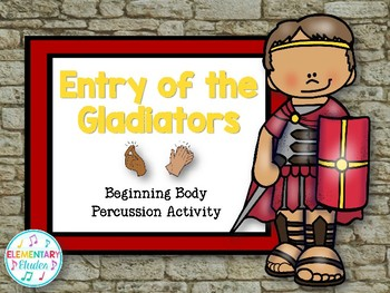 Beginning Body Percussion: Entry of the Gladiators (Pictures Only)