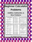 Beginning Calculator Practice - Addition and Subtraction