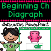 Beginning Ch Diagraph- Interactive Powerpoint