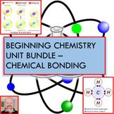 Beginning Chemistry Unit Bundle - Chemical Bonding!