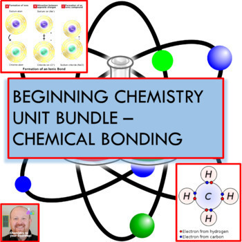Beginning Chemistry Unit Bundle - Chemical Bonding!