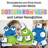 Beginning Computer Skills: Bottom Row Keys and Letter Recognition Gr K-2