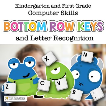 Beginning Computer Skills: Bottom Row Keys and Letter Recognition Gr K-2
