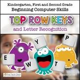 Beginning Computer Skills: Top Row Keys and Letter Recognition Gr K-2