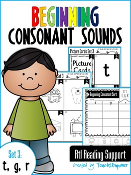 Beginning Consonant Sounds Set 3: T, G, R