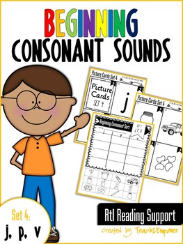 Beginning Consonant Sounds Set 4: J, P, V