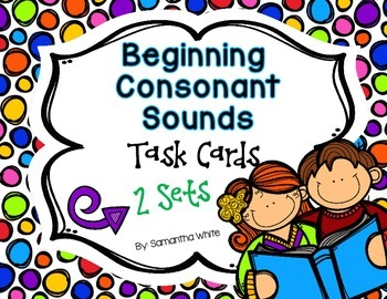 Beginning Consonant Sounds {Task Cards}