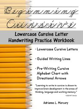 Beginning Cursive: Lowercase Cursive Letter Handwriting Practice Workbook