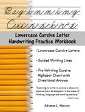 Beginning Cursive: Lowercase Cursive Letter Handwriting Pr