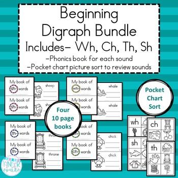 Beginning Digraph Bundle- Ch, Th, Sh, Wh- Phonics Books & Sort