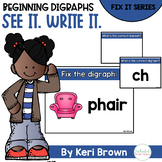 Beginning Digraph Word Work Fix It - See it. Write it. Int