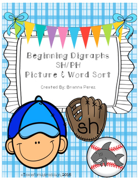 Beginning Digraphs SH/PH Picture & Word Sort
