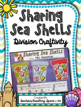 Beginning Division Craftivity --- Sharing Sea Shells