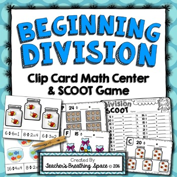 Beginning Division --- Division SCOOT and Division Clip Ca