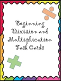 Beginning Division and Multiplication Task Cards