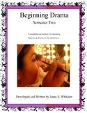 Beginning Drama WHOLE YEAR Bundle