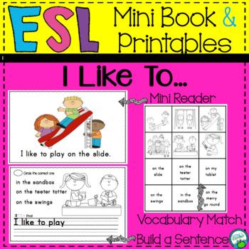 Beginning ESL Mini Book:  I Like to Play...