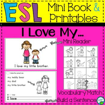 Beginning ESL Mini Book:  I Love My...