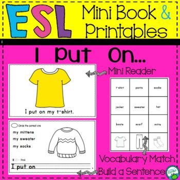 Beginning ESL Mini Book: I Put On...