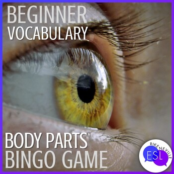 Beginner ESL Vocabulary:  Body Part Bingo