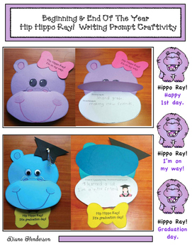"""Beginning & End Of The Year """"Hip Hippo Ray!"""" Writing Prompt Craftivities"""