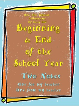 Beginning & End of the School Year Two Notes
