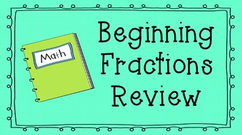 Beginning Fraction Review