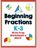 Beginning Fractions - Halves, Thirds and Fourths - 45 No Prep Worksheets