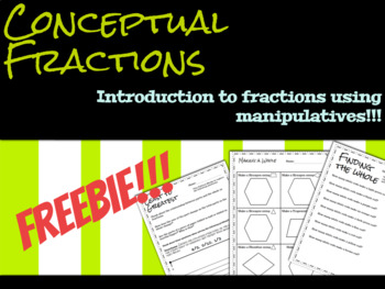 Beginning Fractions with Manipulatives Conceptual Fractions FREEBIE!!!