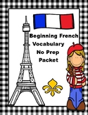 Beginning French Vocabulary No Prep Packet