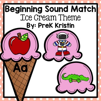 Beginning (Initial) Letter Sound Match: Ice Cream Theme