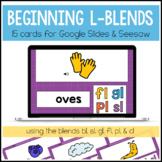 Beginning L Blends for Google Slides™ and Seesaw