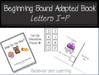 Beginning Letter Sound Adapted Book {I-P}- for students with Autism