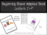 Beginning Letter Sound Adapted Book {I-P}- for students wi