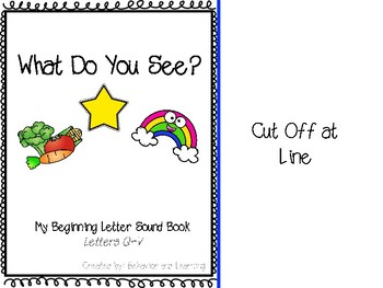Beginning Letter Sound Adapted Book {Q-Z}- for students with Autism