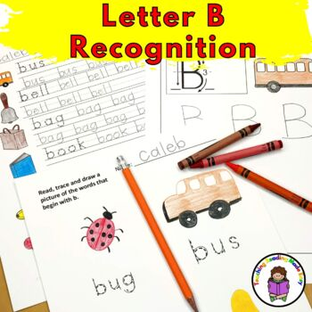 Letter of the Week:  Letter B -Beginning Letter Sound Worksheets & Activities