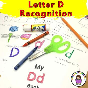 Letter of the Week:  Letter D -Beginning Letter Sound Worksheets & Activities