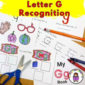 Letter of the Week:  Letter G -Beginning Letter Sound Worksheets & Activities