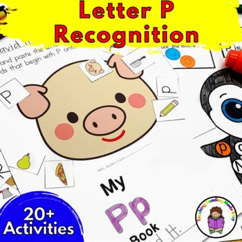 Letter of the Week:  Letter P -Beginning Letter Sound Work