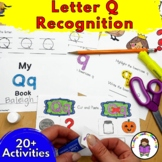 Letter Q - Letter of the Week: 15 Beginning Letter Sound Activities